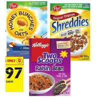 Kellogg's Raisin Bran or Post Shreddies or Honey Bunches of Oats