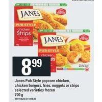 Janes Pub Style Popcorn Chicken, Chicken Burgers, Fries, Nuggets Or Strips