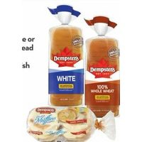 Dempster's White or Whole Wheat Bread or Dempster's English Muffins