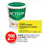 Danone Activia Yogurt or No Name Cream Cheese