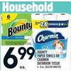 Bounty Paper Towels or Charmin Bathroom Tissue - $6.99