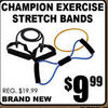 Champion Exercise Stretch Bands - $9.99