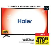 "Haier 55"" Curved 4K Ultra HD TV  - $479.97"