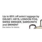 Select Luggage by Delsey, Heys, London Fog, Swiss Wenger, Samsonite, and Eminent - Up to 65% off