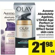 Aveeno Absolutely Ageless, L'Oreal Age Perfect or Olay Total Effect Facial Skin Care - $21.98