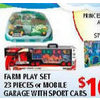 Farm Playset 23 Pieces or Mobile Garage with Sports Cars - $16.99