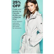 Coats and Jackets by Calvin Klein and London Fog - 25% off