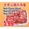 Best Choice Sliced Beef for Hot Pot - $5.99/lb